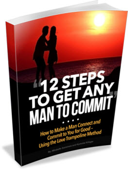 12 steps to get any man to commit