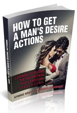 how to get a man desire actions bonus 3